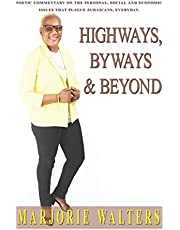 Highways, Byways & Beyond