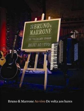BRUNO E MARRONE-DE VOLTA AOS BARES (AO VIVO) (Bruno & Marrone De Volta Aos Bares)