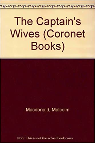 The Captain's Wives (Coronet Books)