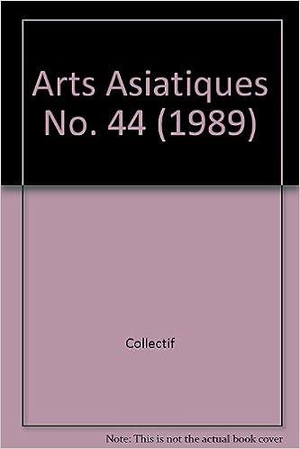 Téléchargements gratuits de livres audio numériques Arts Asiatiques No. 44 (1989) 2855398266 PDF
