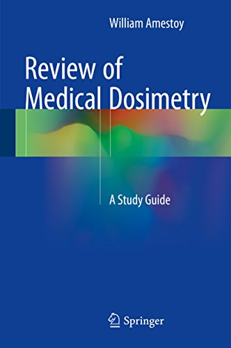 Download Review of Medical Dosimetry: A Study Guide Pdf