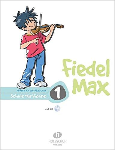Fiedel Max   Schule Für Violine Band 1 Mit CD