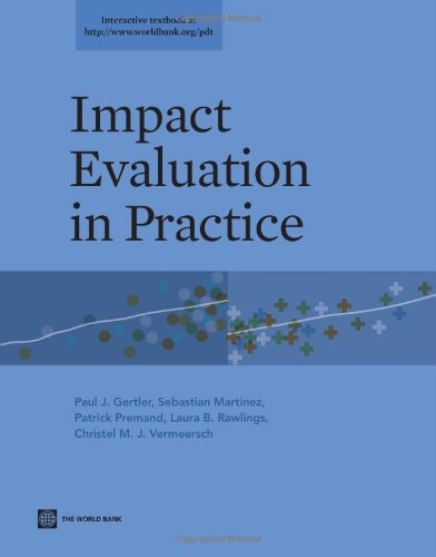 Impact Evaluation in Practice (World Bank Training Series)