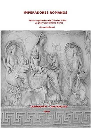 Imperadores Romanos De Augusto A Marco Aurélio Ebook Maria