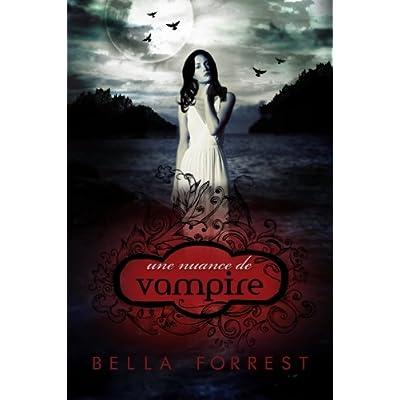 Une nuance de vampire (Volume 1) (French Edition)