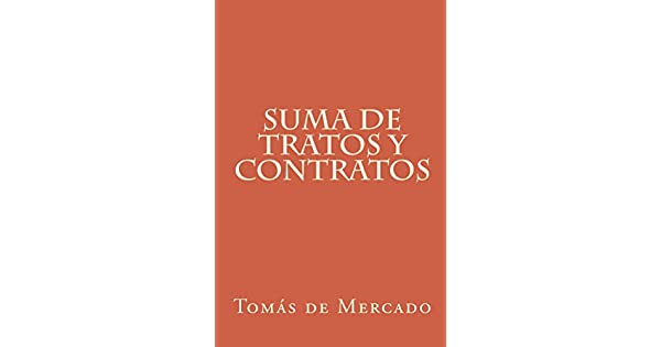 Suma de tratos y contratos eBook: Tomás de Mercado: Amazon.com.mx: Tienda Kindle