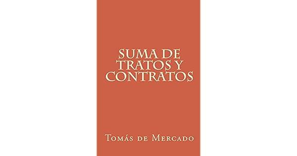 Suma de tratos y contratos eBook: Tomás de Mercado: Amazon.com.mx: Tienda Kindle