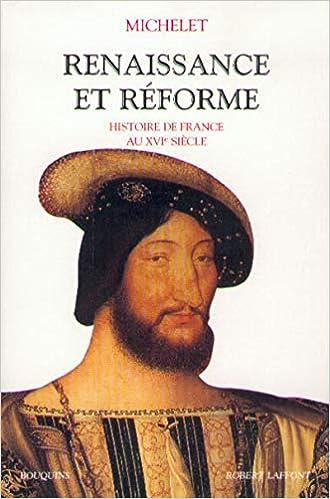 Amazon Fr Renaissance Et Reforme Michelet Jules Livres