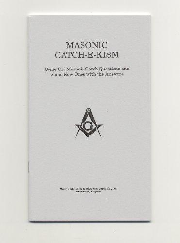 Masonic Catch-E-Kism