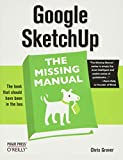 Google SketchUp: The Missing Manual: The Missing