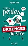 Les perles des urgences du sexe