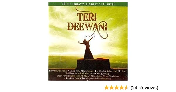 TERI DEEWANI by KAILASH KHER, NUSRAT FATEH ALI KHAN (0100-01