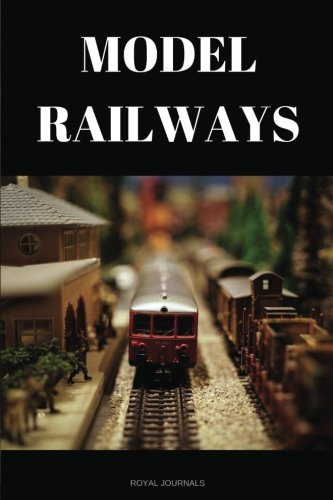 Model Railways: Journal notebook, 6 x 9 inches, Lined pages