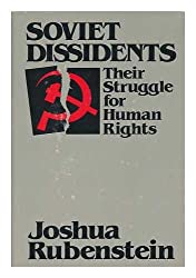 Soviet dissidents: Their struggle for human rights
