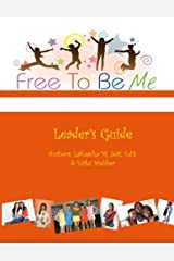 Free To Be Me Leader's Guide Paperback