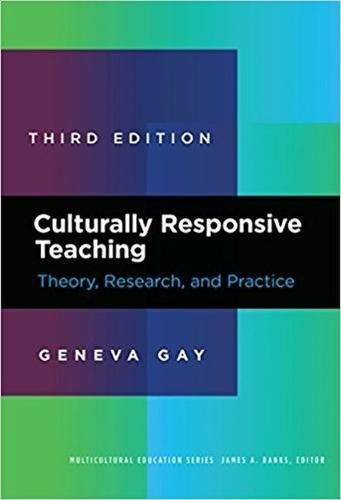 Culturally Responsive Teaching: Theory, Research, and Practice (Multicultural Education Series)