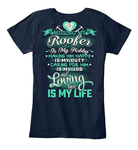 Roofer Tshirt Missing My Roofer Roofer Tshirt for Women Navy
