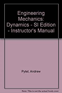 Engineering Mechanics: Dynamics:    book by Andrew Pytel