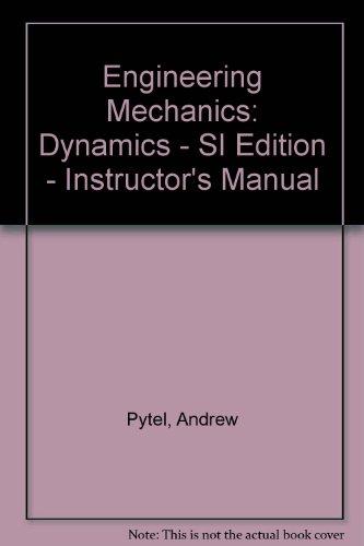 Engineering Mechanics: Dynamics - SI Edition - Instructor