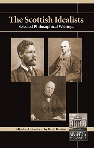 Scottish Idealists: Selected Philosophical Writings (Library of Scottish Philosophy)