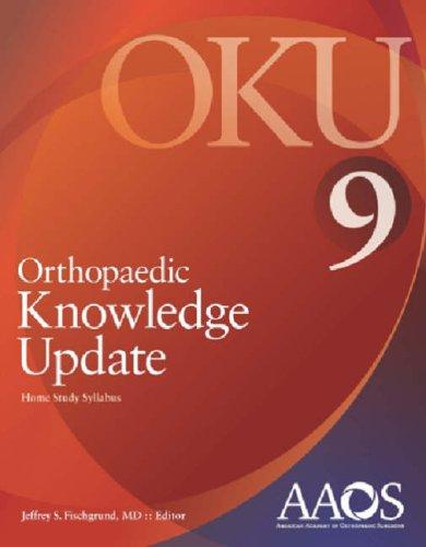 Orthopaedic Knowledge Update 9 (No. 9)