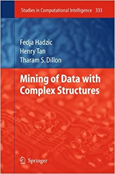 Mining of Data with Complex Structures (Studies in Computational Intelligence)