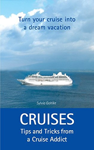 Price comparison product image Cruises - Tips and Tricks from a Cruise Addict
