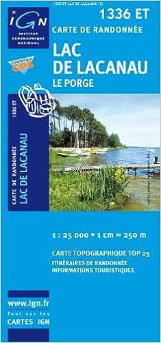 Téléchargement gratuit ebooks au format txt 1336ET LAC DE LACANAU/LE PORGE iBook