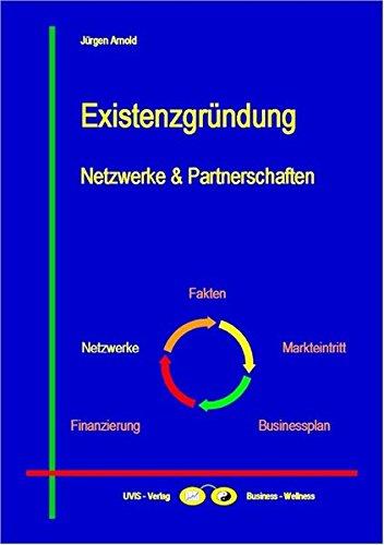 Existenzgründung: Netzwerke & Partnerschaften (Business-Themen)