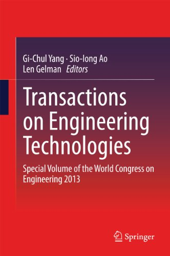 Download Transactions on Engineering Technologies: Special Volume of the World Congress on Engineering 2013 Pdf