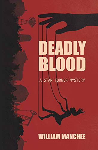 Deadly Blood (Stan Turner Mystery Book 12)
