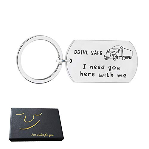 Truck Gifts Drive Safe Keychain, Drive Safe I Need You Here with Me Keychain,Truck Driver Gifts Husband Dad Boyfriend Gifts Valentines Day Gifts Stocking Stuffer, Birthday Gifts