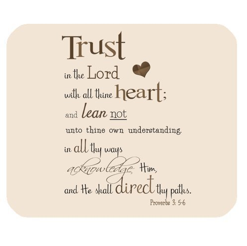 """Trust in the Lord with all thine heart;and lean not unto thine own understanding.in all thy ways acknowledge Him Proverbs 3:5-6 Cloth Cover Rectangle Mouse Pad 9.84""""x7.87"""""""