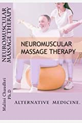 Neuromuscular massage therapy: Skills Development Paperback