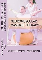 Neuromuscular massage therapy: Skills Development
