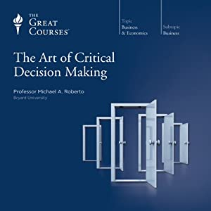 The Art of Critical Decision Making Vortrag