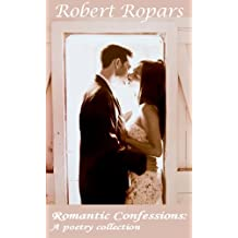 Romantic Confessions: a poetry collection