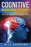 Cognitive Behavioral  Therapy - An Alternative