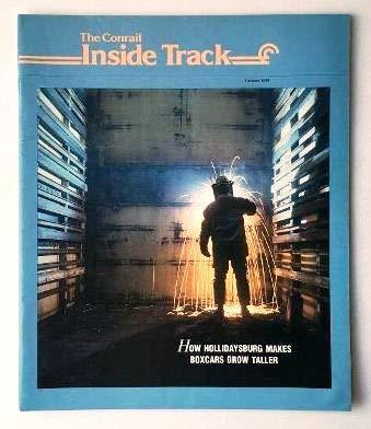 Conrail Boxcar - The Conrail Inside Track, Summer 1988: How Hollidaysburg Makes Boxcars Grow Taller