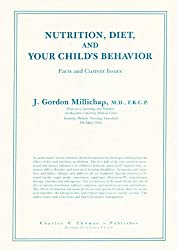 Nutrition, Diet, and Your Child's Behavior: Facts and Current Issues