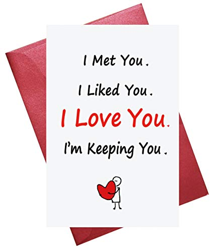 Funny Valentine's Day Greeting Card, Boyfriend Card, Girlfriend Card, Love You Card, I Met You, I Liked You, I'm Keeping You, Envelope Included, Blank Inside