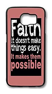 Brian114 Case, S6 Case, Samsung Galaxy S6 Case Cover, Faith It Doesn'T Make Things Easy Retro Protective Hard PC Back Case for S6 ( Black )