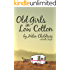 Old Girls in Low Cotton (Kindle Single)