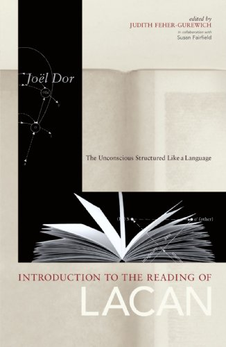 Introduction to the Reading of Lacan: The Unconscious Structured Like a Language (Lacanian Clinical Field)
