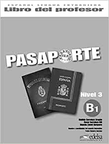 Pasaporte ELE 3 (B1). Libro del profesor (Spanish Edition ...