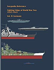 Fighting ships of World War Two 1937 - 1945. Volume IV. Germany.