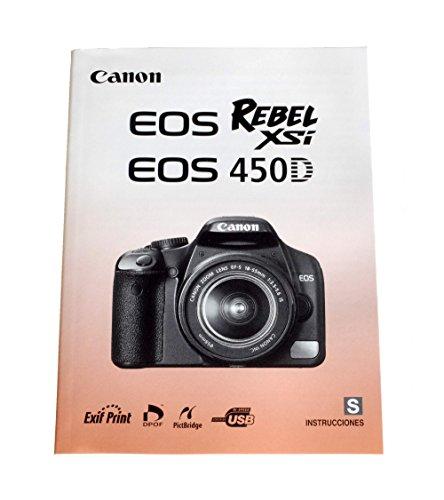 INSTRUCCIONES Canon EOS 450D Rebel Xsi Digital Camera Instruction ()
