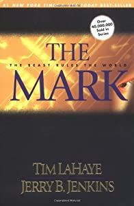 Paperback The Mark: The Beast Rules the World (Left Behind No. 8) Book