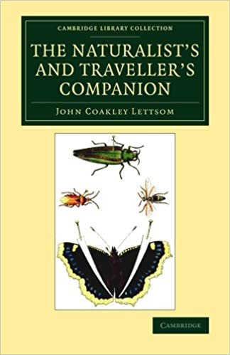 Free internet book download The Naturalist's and Traveller's Companion (Cambridge Library Collection - Botany and Horticulture) FB2 by John Coakley Lettsom