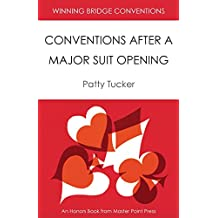 Winning Bridge Conventions: Conventions After a Major Suit Opening